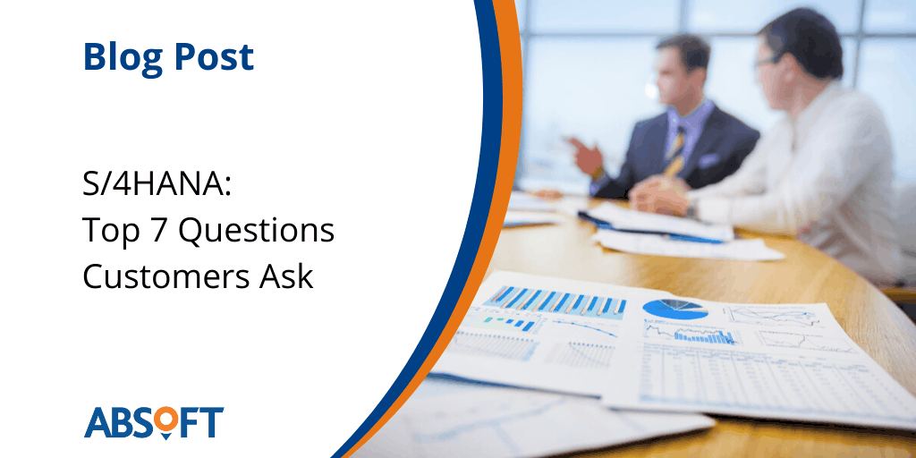 Top 7 Questions Customers Ask on Moving to SAP HANA