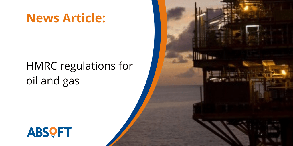 HMRC Regulations for Oil & Gas