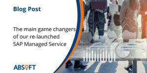 SAP Managed Service Blog Post Absoft