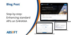 SAP APIs Enhancing standard APIs on S4HANA