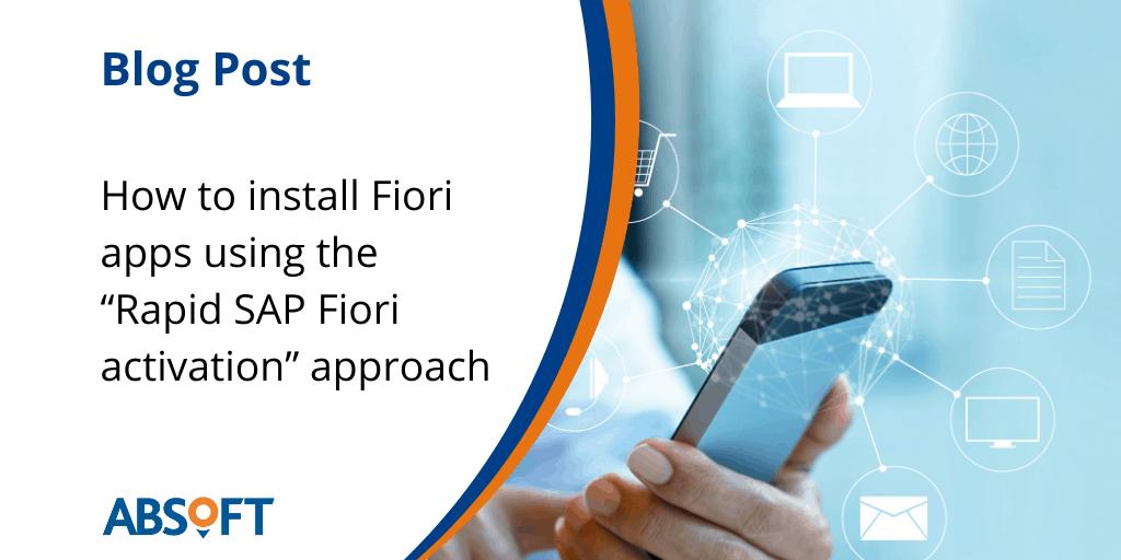 SAP Fiori apps Rapid Fiori Activation Approach S4HANA