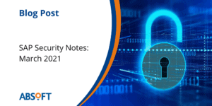SAP Security Notes - March 21