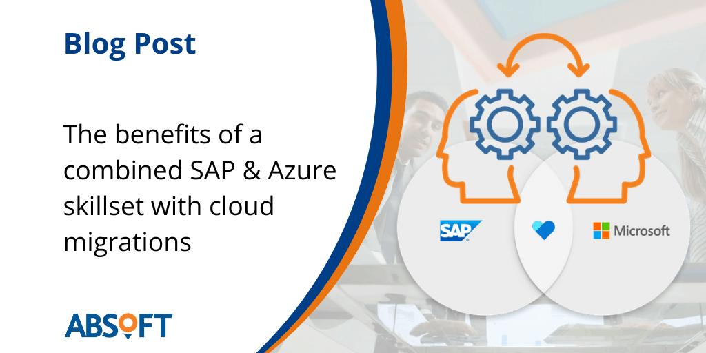 Combined SAP and Azure expert skillset Absoft SAP Consultancy
