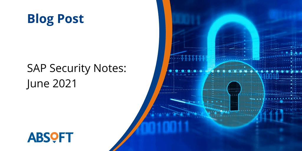SAP Security Notes June 2021